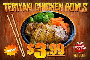 New Teriyaki Chicken Bowls - $3.99!